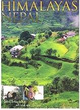 Himalayas Nepal: Complete Guide on Travel & Tourism of Nepal, Bhutan, Tibet, Sikkim and Darjeeling