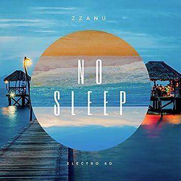 No Sleep (Electro 8D)