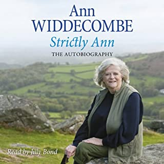 Strictly Ann                   By:                                                                                                                                 Ann Widdecombe                               Narrated by:                                                                                                                                 Jilly Bond                      Length: 16 hrs and 16 mins     10 ratings     Overall 4.2