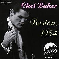 Boston 1954 by Chet Baker (1995-03-24)