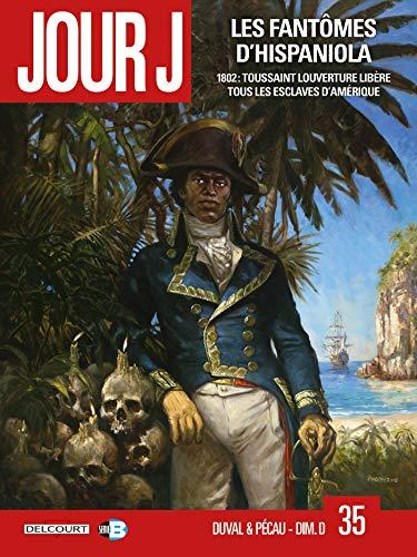 Jour J 35. Les Fantômes d'Hispaniola