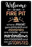 Welcome to Our Fire Pit | Funny Camper Signs | Funny Camping Signs for Campers | 8 x 12 Inch Metal Tin Sign | Cabin Outside Decor | Firepit Camper Accessories for Outside Decor | Crafted in USA