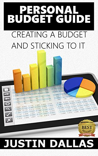 Personal Budget Guide: Creating a Budget and Sticking To It (English Edition)