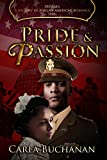 PRIDE AND PASSION (Decades: A Journey of African-American Romance Book 6)