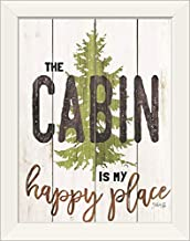 CANVAS ON DEMAND The Cabin is My Happy Place White Framed Art Print, 15
