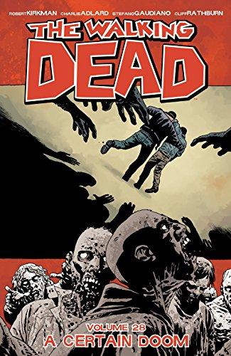 The Walking Dead Vol. 28: A Certain Doom (English Edition)