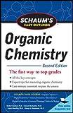 Schaum's Easy Outline of Organic Chemistry, Second Edition (Schaum's Easy Outlines)