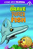 The Brave Puffer Fish (Ocean Tales)