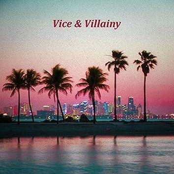 Vice & Villainy
