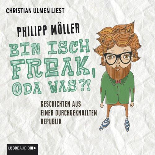 Bin isch Freak, oda was?! cover art