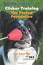 Clicker Training - The Perfect Foundation(Book and DVD set)