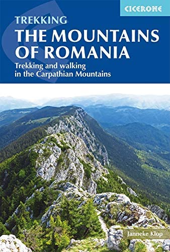 The Mountains of Romania Trekking and walking in the Carpathian Mountains Cicerone Trekking product image