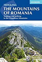 Trekking the Mountains of Romania: Trekking and Walking in the Carpathian Mountains (Cicerone Trekking Guides)