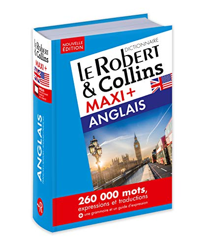 Dictionnaire Le Robert & Collins Maxi Plus Anglais et sa Version Numérique à Télécharger