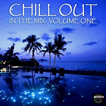 Chillout In The Mix Vol 1