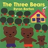 The Three Bears Board Book by Barton, Byron (1997) Board book - HarperFestival