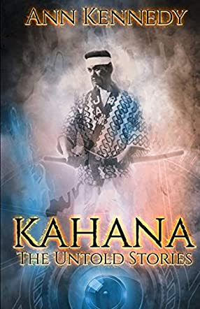 Kahana - The Untold Stories