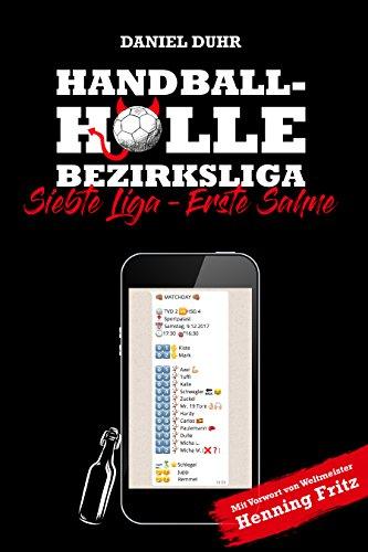 Handballhölle Bezirksliga: Siebte Liga - Erste Sahne