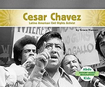 César Chávez: Activista por los Derechos Civiles Latinoamericanos - Book  of the History Maker Biographies