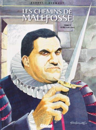 Les Chemins de Malefosse, tome 11