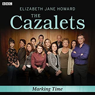 The Cazalets: Marking Time (Dramatised) cover art