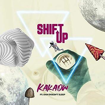Shift Up (feat. Dan Doesn't Sleep)