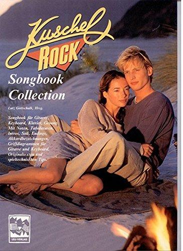 Kuschelrock Songbook Collection. Songbook für Gitarre, Keyboard, Klavier und Gesang: Kuschelrock, Songbook Collection, Nr.8