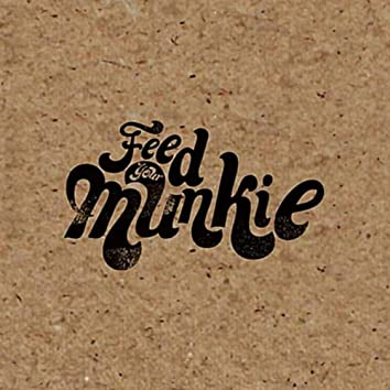 Feed Your Munkie