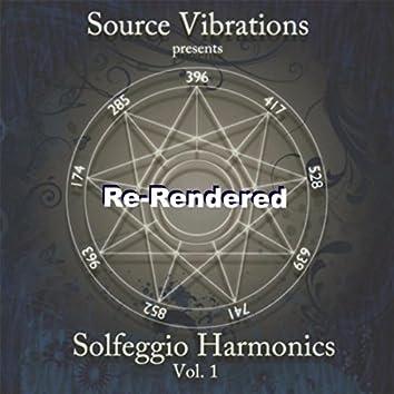 Solfeggio Harmonics, Vol. 1: Re-Rendered