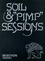 """バンドスコア SOIL&""""PIMP""""SESSIONS SELECTION Vol.2"""