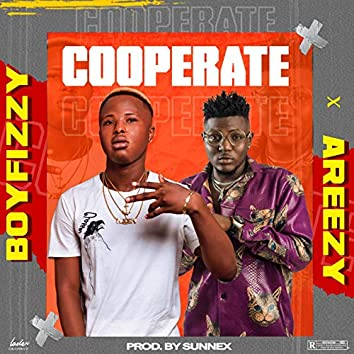 Cooperate (feat. Areezy)