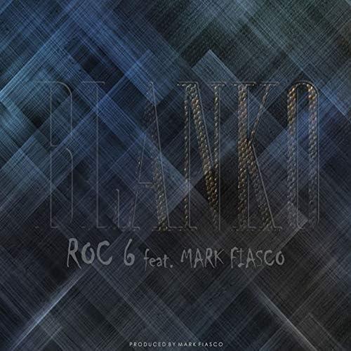 Roc-6 feat. Mark Fiasco