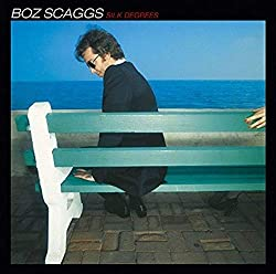Boz Scaggs / Silk Degrees