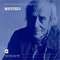 Wisteria by JIMMY FLANAGAN,TOMMY MRAZ,GEORGE RANEY (1994-04-06)