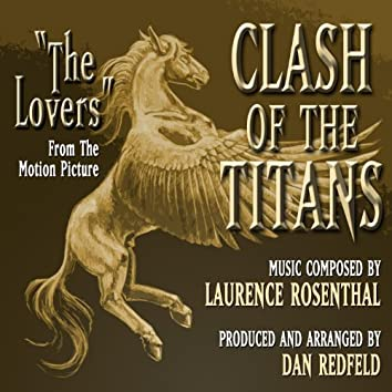 """""""the Lovers"""" from the Motion Picture """"Clash of the Titans"""" (feat. Dan Redfeld) - Single"""