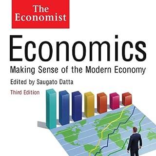 Economics: Making sense of the Modern Economy audiobook cover art