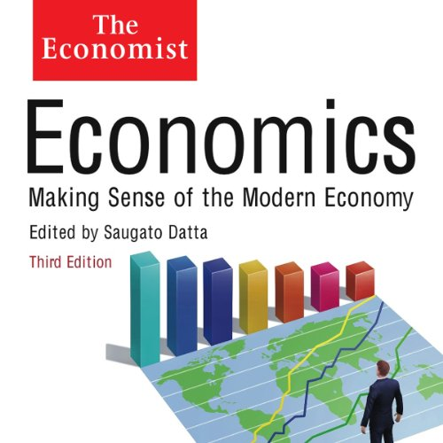 Economics: Making sense of the Modern Economy audiobook cover art