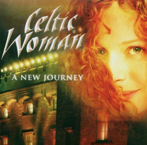 A New Journey by Celtic Woman (2007-08-03)