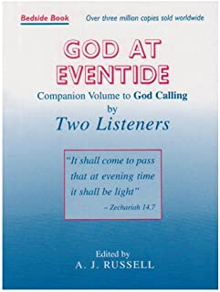 God at Eventide : Companion Volume to 'God Calling