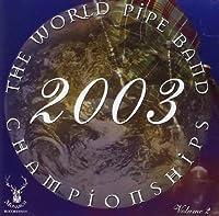 World Pipe Champ..2003/2