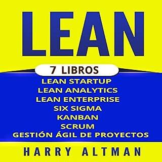 LEAN: 7 Libros - Lean Startup, Lean Analytics, Lean Enterprise, Six Sigma, Gestión Ágil de Proyectos, Kanban, Scrum (Spanish edition) cover art