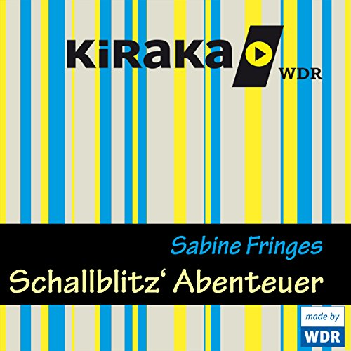 Schallblitz' Abenteuer                   By:                                                                                                                                 Sabine Fringes                               Narrated by:                                                                                                                                 Thomas Fritsch,                                                                                        Sam Gerst,                                                                                        Johanna Gastdorf,                   and others                 Length: 1 hr and 27 mins     Not rated yet     Overall 0.0
