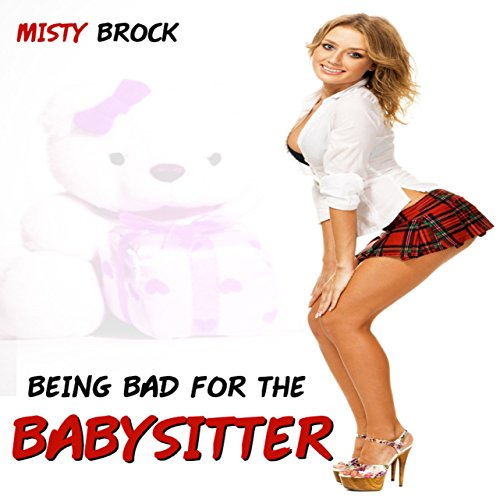 Being Bad for the Babysitter audiobook cover art
