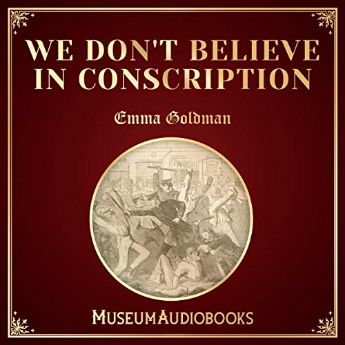 We Don't Believe in Conscription audiobook cover art