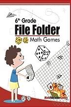 6th Grade File Folder Math Games (6th Grade Math Games) (Volume 1)