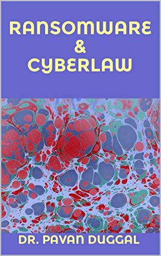 RANSOMWARE & CYBERLAW (English Edition)