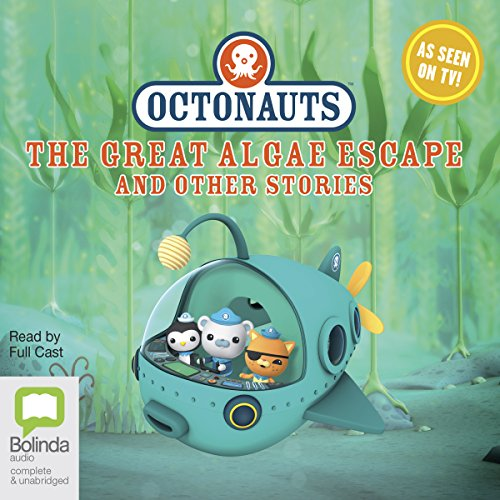 Octonauts: The Great Algae Escape and Other Stories cover art