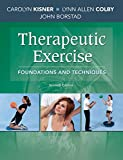 Therapeutic Exercise: Foundations and Techniques (Therapeudic Exercise: Foundations and Techniques) - Carolyn Kisner