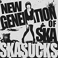 SKASUCKS - New Generation Of SKA(韓国盤)