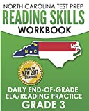 NORTH CAROLINA TEST PREP Reading Skills Workbook Daily End-of-Grade ELA/Reading Practice Grade 3: Preparation for the EOG English Language Arts/Reading Tests